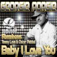 Baby I Love You – Remixes