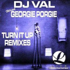 Turn It Up Remixes