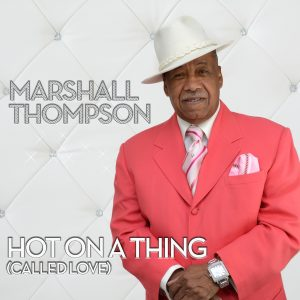 Hot On A Thing (Called Love)